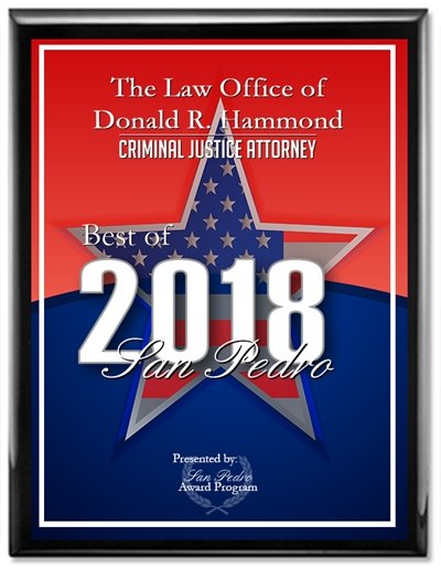 The Law Office of Donald R. Hammond Best of 2018 San Pedro Criminal Justice Attorney Award